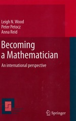 Becoming a Mathematician: An International Perspective