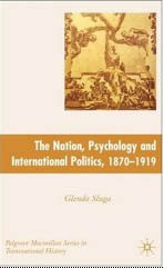The Nation, Psychology, and International Politics, 1870-1919