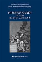 Wissensfiguren im Werk Heinrich Von Kleists