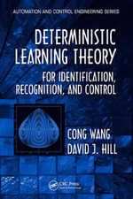 Deterministic Learning Theory: For Identification, Recognition, and Control