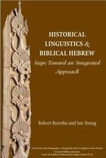 Historical Linguistics and Biblical Hebrew: Steps Toward an Integrated Approach