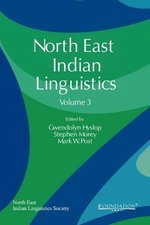 North East Indian Linguistics, Volume 3