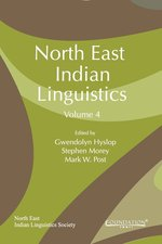 North East Indian Linguistics, Volume 4