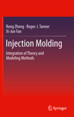 Injection Molding: Integration of Theory and Modeling Methods