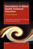 Innovations in Allied Health Fieldwork Education: A Critical Appraisal