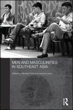 Men and Masculinities in Southeast Asia.