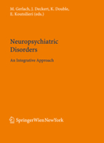 Neuropyschiatric disorders: an integrative approach. J. Neural Trans. Suppl 72