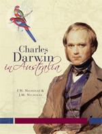 Charles Darwin in Australia (Anniversary edition)
