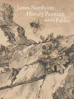 James Northcote, History Painting, and the Fables