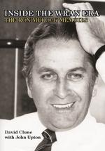 Inside the Wran Era: The Ron Mulock Memoirs