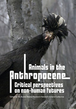 Animals in the Anthropocene: Critical perspectives on non-human futures