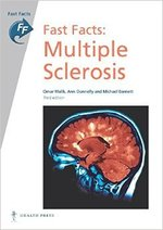 Fast Facts: Multiple Sclerosis 3rd edition