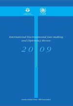 International Environmental Law-making and Diplomacy Review 2009