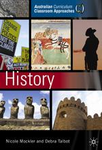 Australian Curriculum, Classroom Approaches: History