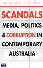 Scandals. Media, Politics and Corruption in Contemporary Australia