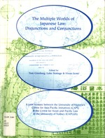 The Multiple Worlds of Japanese Law: Disjunctions and Conjunctions