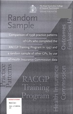 Comparison of 1998 practice patterns of GPs who  completed the RACGP Training Program in 1997 and a random sample of other GPs, by use of Health Insurance Commission data
