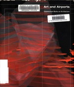 Art and Airports - Stadelschule Works on Architecture