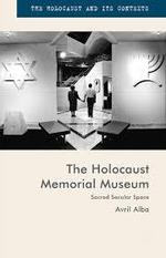 The Holocaust Memorial Museum: Sacred Secular Space