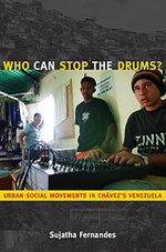 Who Can Stop the Drums? Urban Social Movements in Chávez's Venezuela