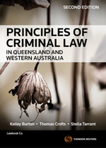 Principles of Criminal Law in Queensland and Western Australia - 2nd Edition