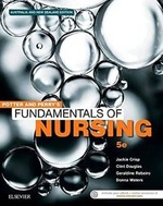 Potter and Perry's Fundamentals of Nursing - Australian Version (5th edition)