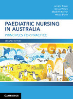 Paediatric Nursing in Australia: Principles for practice (2nd Edition)
