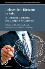 Independent Directors in Asia: A Historical, Contextual and Comparative Approach