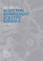 Acute Pain Management: Scientific Evidence (4th edition)
