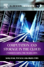 Computation and Storage in the Cloud: Understanding the Trade Offs