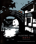 Floating Time: Chinese Prints, 1954-2002