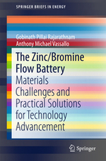 The Zinc/Bromine Flow Battery: Materials Challenges and Practical Solutions for Technology Advancement