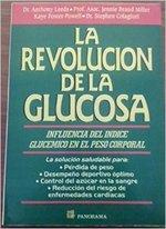 La Revolucion de la Glucosa