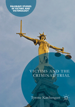 Victims and the Criminal Trial