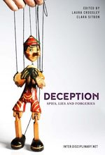 Deception: Spies, Lies and Forgeries