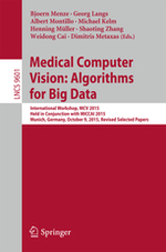 Medical Computer Vision: Algorithms for Big Data - International Workshop, MCV 2015