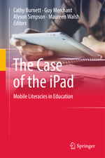 The Case of the iPad: Mobile Literacies in Education