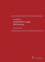 LexisNexis Australian Legal Dictionary - 2nd Edition