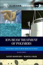 Ion Beam Treatment of Polymers: Application Aspects from Medicine to Space