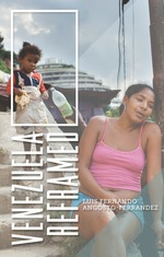 Venezuela Reframed: Bolivarianism, indigenous peoples and socialisms of the 21st century