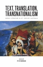 Text, Translation, Transnationalism: World Literature in 21st Century Australia