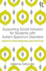 Supporting Social Inclusion for Students with Autism Spectrum Disorders: Insights from Research and Practice