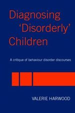 Diagnosing 'disorderly' children: