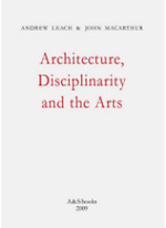 Architecture, Disciplinarity and the Arts