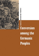 Conversion Among the Germanic Peoples