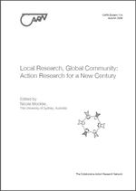 Local research, global community: Action research for a new century
