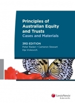 Principles of Australian Equity and Trusts: Cases and Materials - Third Edition
