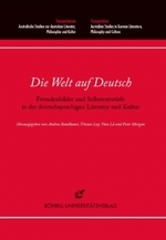 The World Within: Self-perception and images of the Other in German literatures and cultures
