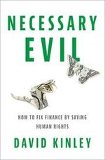 Necessary Evil: how to fix finance by saving human rights