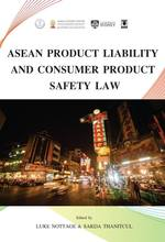 ASEAN Product Liability and Consumer Product Safety Law